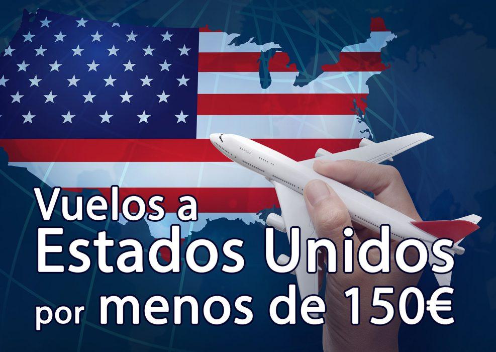 Vuelos Estados Unidos por menos de 150€ – Vuelos baratos